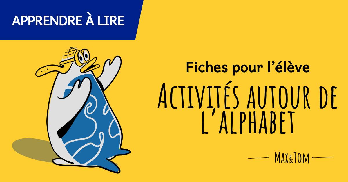 Fiches pour l'élève - Activités autour de l'alphabet