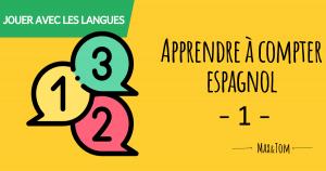 Apprendre à compter en espagnol - 1