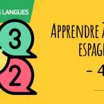 Apprendre à compter en espagnol - 4
