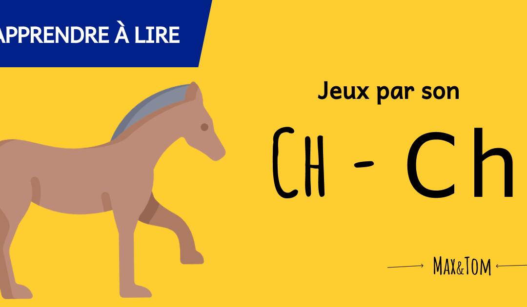 Lecture CP - Le son ch