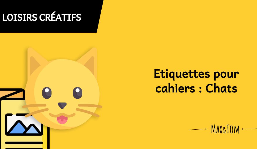 Etiquettes pour cahiers - décor chats