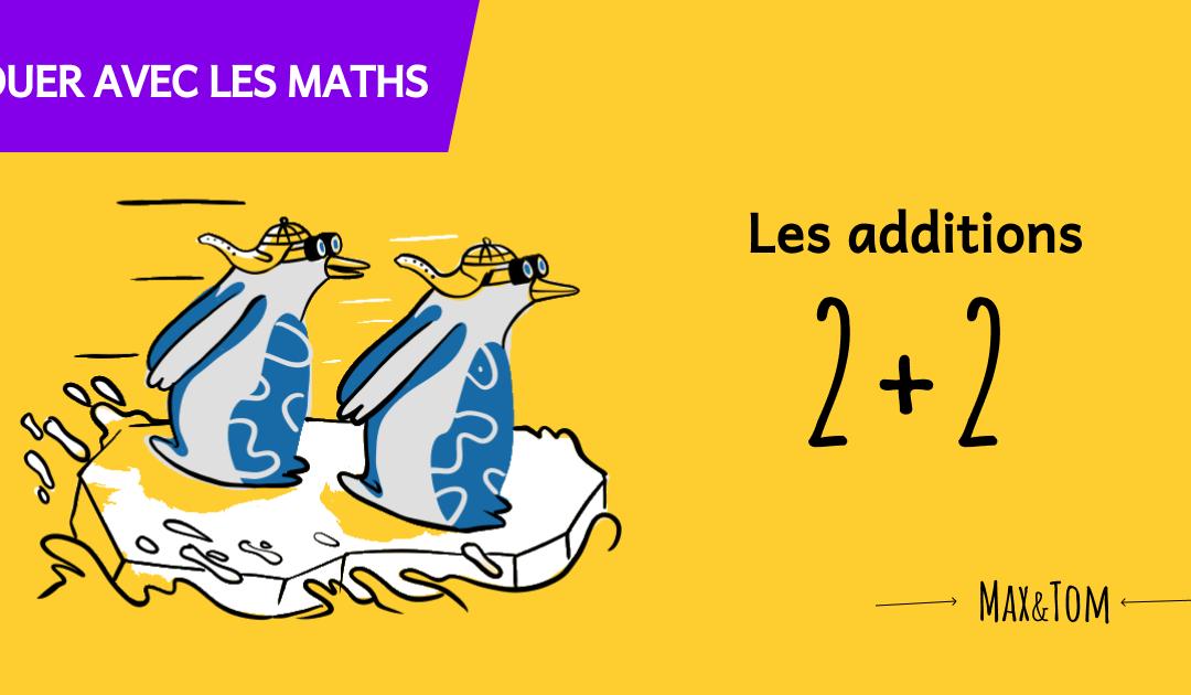 Jeux pour comprendre les maths - Les additions