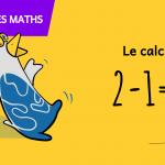 Jeux pour comprendre les maths - Le calcul