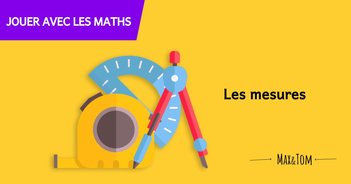 Jeux pour comprendre les maths - Les mesures