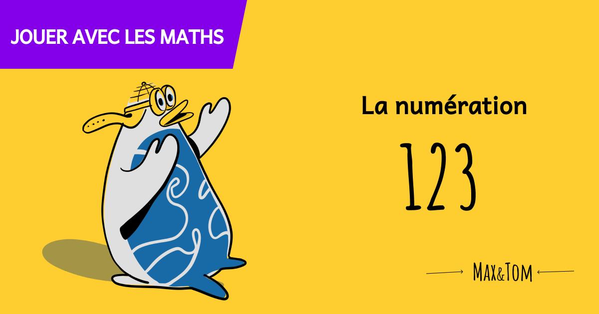 Jeux pour comprendre les maths - Numération