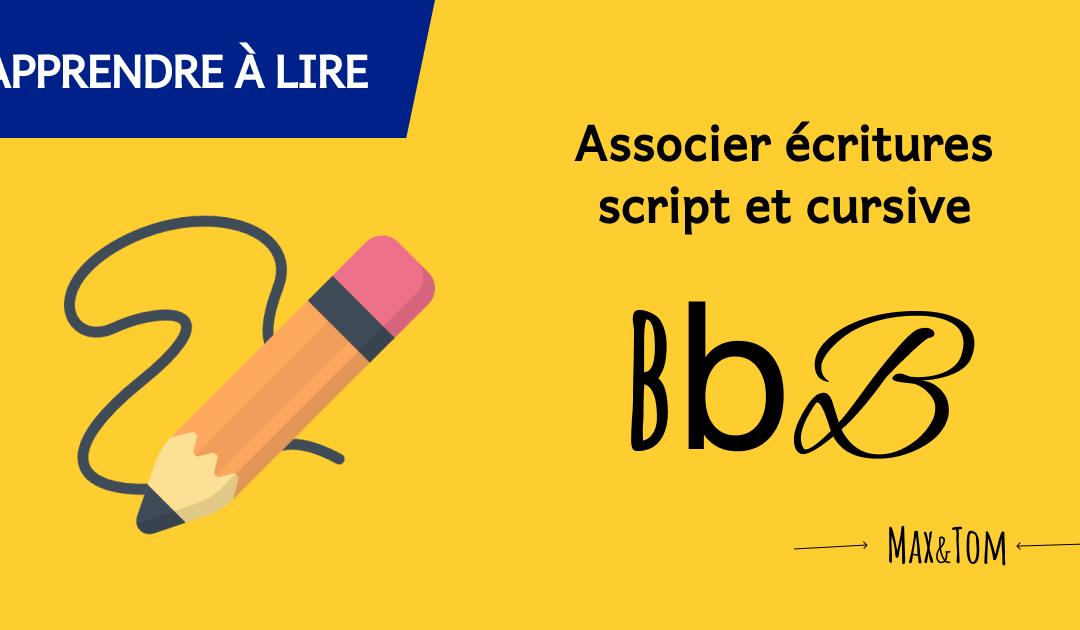 Jeux pour apprendre à lire - Associer écritures script et cursive