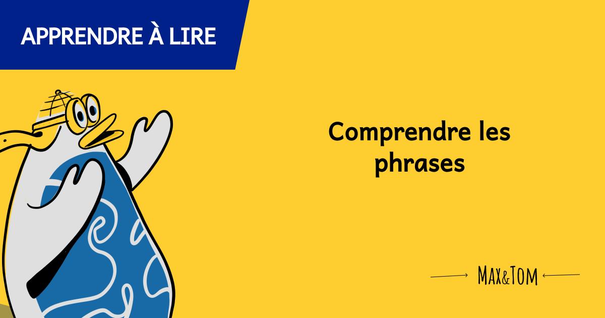 Jeux pour apprendre à lire - Comprendre les phrases