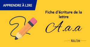 Fiche d'écriture de la lettre A à imprimer