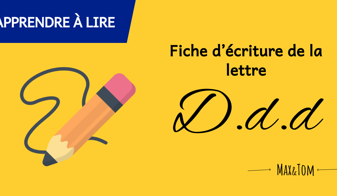 Fiche d'écriture de la lettre D à imprimer