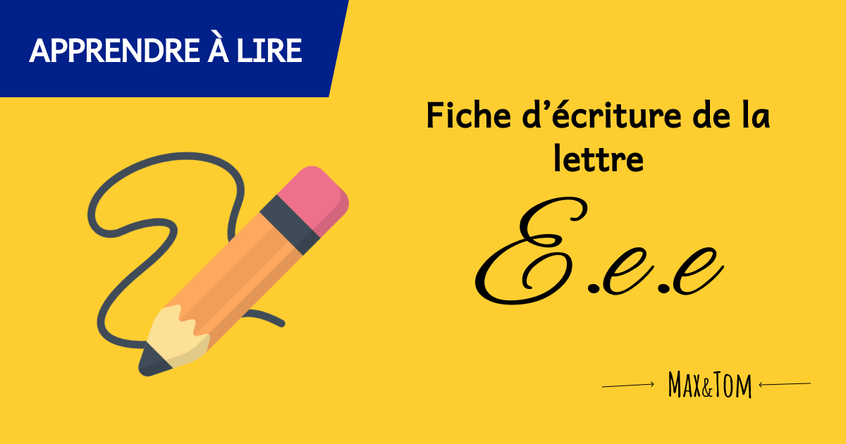 Fiche d'écriture de la lettre E à imprimer