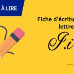 Fiche d'écriture de la lettre I à imprimer