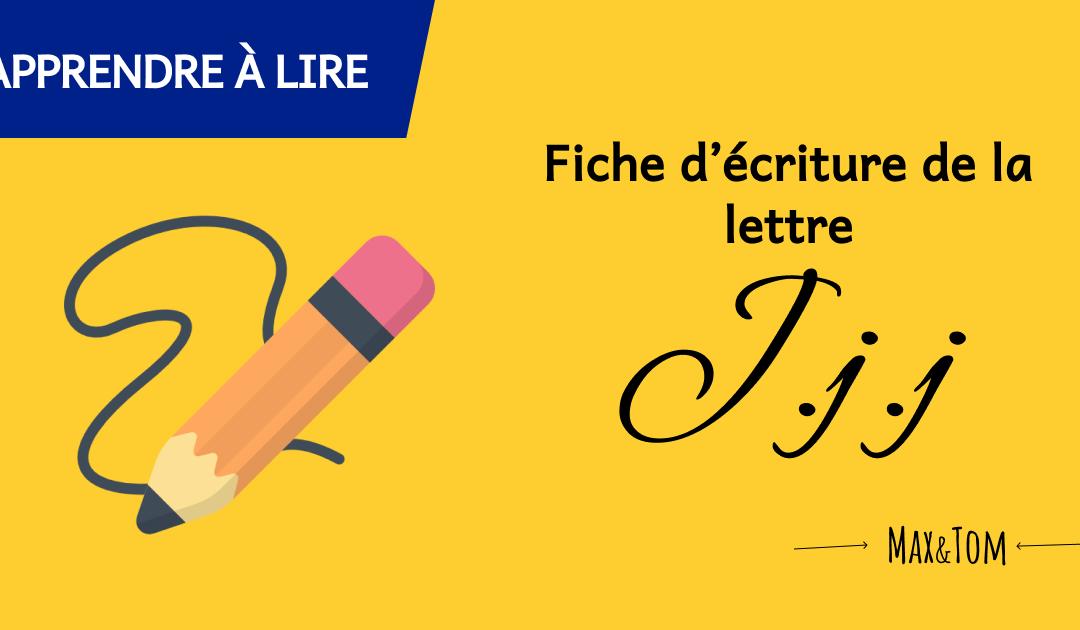 Fiche d'écriture de la lettre J à imprimer