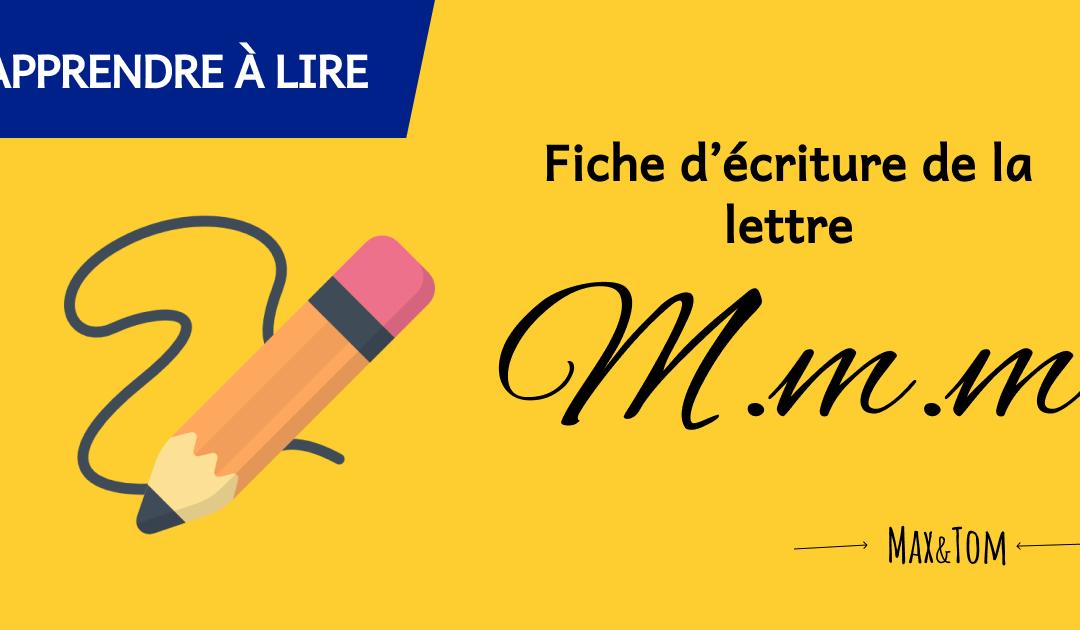 Fiche d'écriture de la lettre M à imprimer