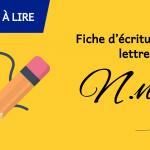 Fiche d'écriture de la lettre N à imprimer