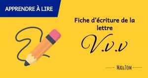 Fiche d'écriture de la lettre V à imprimer