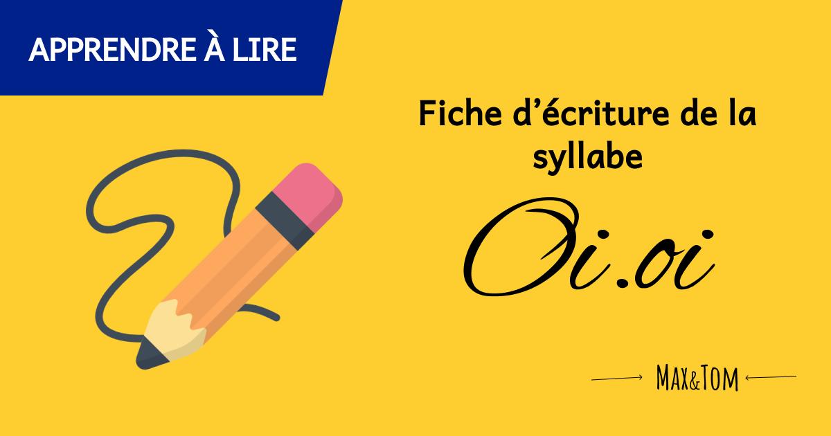Fiche d'écriture de la syllabe Oi à imprimer