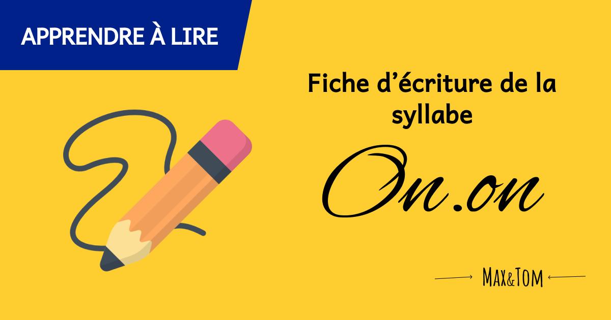 Fiche d'écriture de la syllabe On à imprimer